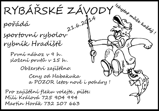 Rybářské závody 2014 - rybník Hradiště 21. 6. 2014
